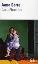 Couverture du livre « Les débutants » de Anne Serre aux éditions Gallimard