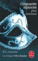 Couverture du livre « Cinquante nuances T.2 ; cinquante nuances plus sombres » de E. L. James aux éditions Lgf