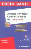 Couverture du livre « Annales Corrigees. Concours Ifsi 2005/2006 » de Cefiec/Tenet aux éditions Elsevier-masson