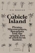Couverture du livre « The cubicle island » de Ilan Manouach aux éditions La Cinquieme Couche