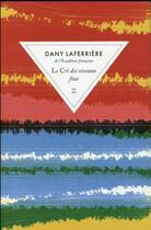 Couverture du livre « Le cri des oiseaux fous » de Dany Laferriere aux éditions Zulma