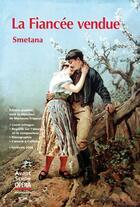 Couverture du livre « L'avant-scène opéra N.246 ; la fiancée vendue » de Bedrich Smetana aux éditions Premieres Loges