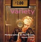 Couverture du livre « Variety » de James Crump et Nan Goldin aux éditions Textuel