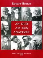Couverture du livre « An dud am eus anavezet » de Roparz Hemon aux éditions Mouladuriou Hor Yezh