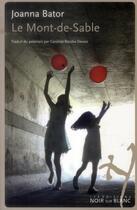 Couverture du livre « Le Mont-de-Sable » de Joanna Bator aux éditions Noir Sur Blanc