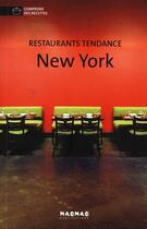 Couverture du livre « New-York ; restaurants tendances » de Collectif aux éditions Mao-mao