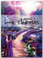 Couverture du livre « Le chemin » de Rene Son aux éditions Jepublie