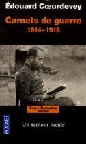 Couverture du livre « Carnets de guerre 1914-1918 » de Edouard Coeurdevey aux éditions Pocket