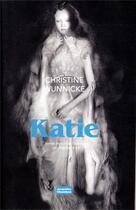 Couverture du livre « Katie » de Christine Wunnicke aux éditions Jacqueline Chambon