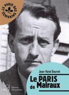 Couverture du livre « Le Paris de Malraux » de Jean-Rene Bourrel aux éditions Alexandrines