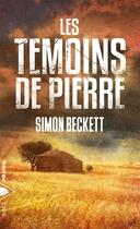 Couverture du livre « Les témoins de pierre » de Simon Beckett aux éditions Piranha