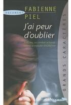 Couverture du livre « J'ai peur d'oublier » de Fabienne Piel aux éditions Succes Du Livre