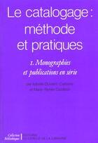 Couverture du livre « Catalogage ; Methode Et Pratique » de Dussert-Carbone aux éditions Electre