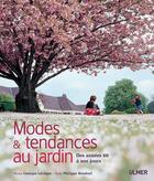 Couverture du livre « Modes et tendances au jardin ; des années 60 à nos jours » de Georges Leveque et Philippe Bonduel aux éditions Eugen Ulmer