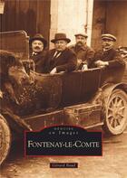 Couverture du livre « Fontenay-le-Comte » de Gerard Baud aux éditions Editions Sutton