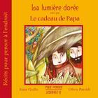 Couverture du livre « La lumière dorée » de Alain Guillo aux éditions Pour Penser A L'endroit