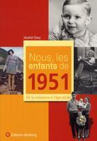 Couverture du livre « Nous, Les Enfants De 1951 » de Jehazel Davy aux éditions Wartberg