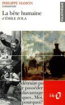 Couverture du livre « La bête humaine d'Émile Zola » de Philippe Hamon aux éditions Folio