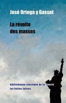 Couverture du livre « La révolte des masses » de Jose Ortega Y Gasset aux éditions Belles Lettres