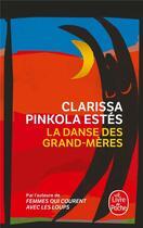 Couverture du livre « La danse des grand-mères » de Pinkola Estes-C aux éditions Lgf