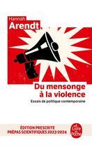 Couverture du livre « Du mensonge à la violence ; essais de politique contemporaine » de Hannah Arendt aux éditions Lgf