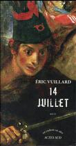 Couverture du livre « 14 juillet » de Eric Vuillard aux éditions Actes Sud