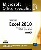 Couverture du livre « Excel 2010 ; préparation à l'examen microsoft office specialist (77-882) » de Collectif aux éditions Eni
