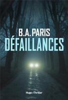 Couverture du livre « Défaillances » de B. A. Paris aux éditions Hugo Roman