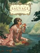 Couverture du livre « Sauvage » de Jean-David Morvan et Aurelie Beviere et Gaelle Hersent aux éditions Delcourt