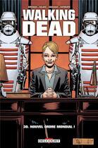 Couverture du livre « Walking dead T.30 ; nouvel ordre mondial ! » de Charlie Adlard et Robert Kirkman et Stefano Gaudiano aux éditions Delcourt