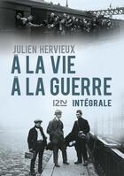Couverture du livre « À la vie, à la guerre » de Julien Hervieux aux éditions 12-21
