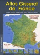 Couverture du livre « Atlas Gisserot De France » de Collectif aux éditions Gisserot