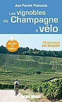 Couverture du livre « Les vignobles de champagne à vélo » de Perrusson Jean-Phili aux éditions Sud Ouest Editions