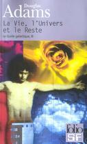 Couverture du livre « La vie, l'univers et le reste » de Douglas Adams aux éditions Gallimard