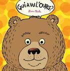 Couverture du livre « Qui a vu l'ours ? » de Chiche Alain aux éditions Frimousse