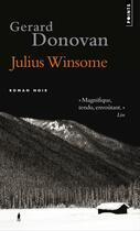Couverture du livre « Julius Winsome » de Gerard Donovan aux éditions Points