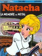 Couverture du livre « Natacha T.3 ; la mémoire de métal » de Marc Wasterlain et Etienne Borgers et Francois Walthery aux éditions Dupuis