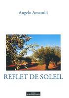 Couverture du livre « Reflet de soleil » de Angelo Amatulli aux éditions Do Bentzinger