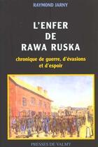 Couverture du livre « Enfer De Rawa Ruska » de Jarny aux éditions Presses De Valmy