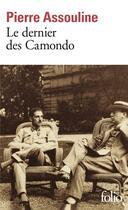 Couverture du livre « Le Dernier Des Camondo » de Pierre Assouline aux éditions Gallimard