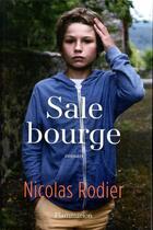 Couverture du livre « Sale bourge » de Nicolas Rodier aux éditions Flammarion