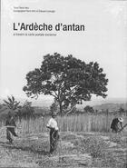 Couverture du livre « L'Ardèche d'antan » de Pierre Herz aux éditions Herve Chopin