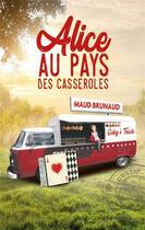 Couverture du livre « Alice au pays des casseroles » de Maud Brunaud aux éditions Marivole