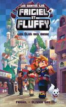 Couverture du livre « Frigiel et Fluffy ; les saintes îles ; les élus des dieux » de Olivier Gay et Frigiel aux éditions Slalom