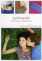 Couverture du livre « Gynécoguide » de Alain Tamborini aux éditions Marabout