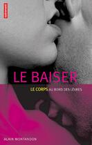 Couverture du livre « Le Baiser » de Alain Montandon aux éditions Autrement