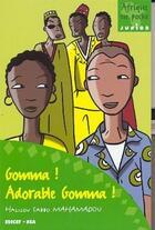 Couverture du livre « Gomma ! adorable Gomma ! » de Halilou Sabbo Mahamadou aux éditions Edicef