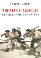 Couverture du livre « Thomas l'agnelet ; gentilhomme de fortune » de Claude Farrere aux éditions Arlea