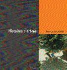 Couverture du livre « Histoire d'arbres » de Jean-Luc Fournier aux éditions Tamyras