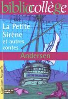 Couverture du livre « La petite sirène et autres contes » de Hans Christian Andersen aux éditions Hachette Education